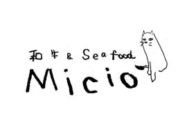 和牛&Seafood Micio
